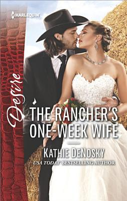 The Rancher s One Week Wife