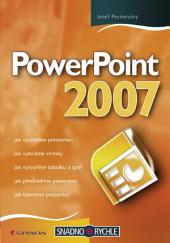PowerPoint 2007: snadno a rychle