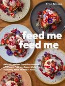 Feed Me Feed Me Book