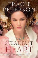 Steadfast Heart (Brides of Seattle Book #1)