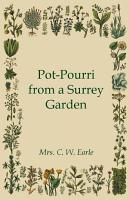 Pot Pourri from a Surrey Garden PDF