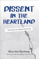 Dissent in the Heartland  Revised and Expanded Edition PDF