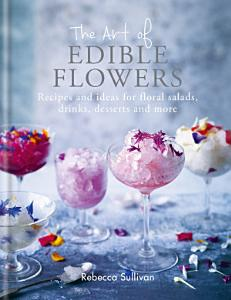 The Art of Edible Flowers PDF