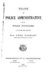 Traité de police administrative et de police judiciaire à l'usage des maires