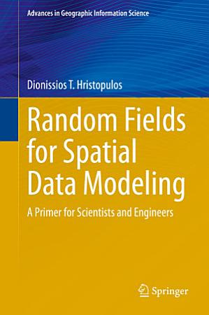 Random Fields for Spatial Data Modeling PDF