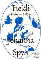 Heidi: Illustrated Edition