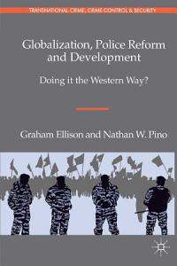 Globalization  Police Reform and Development PDF