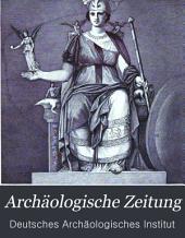 Archäologische Zeitung: Band 43
