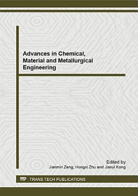 Advances in Chemical  Material and Metallurgical Engineering PDF