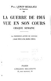 La guerre de 1914 vue son cours chaque semaine: Volume1