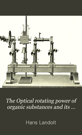 The Optical rotating power of organic substances and its practical applications