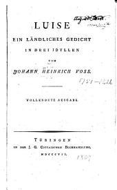 Luise: eine ländliches gedicht in drei idyllen ...