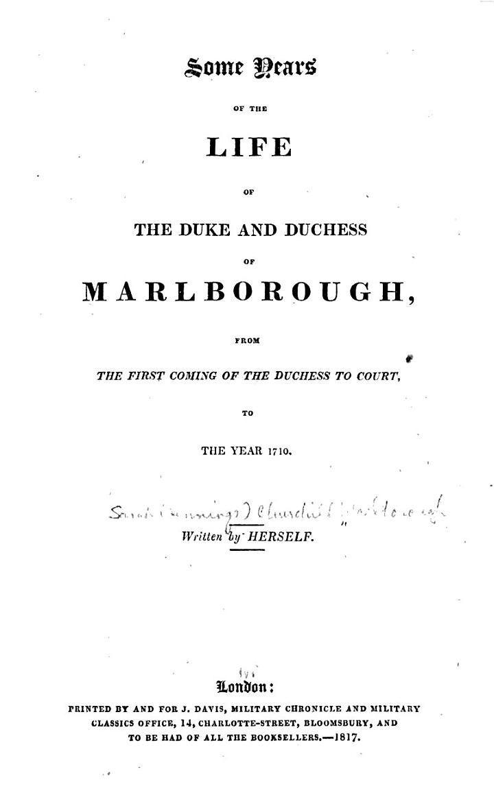 Some Years of the Life of the Duke and Duchess to Court, to the Year 1710