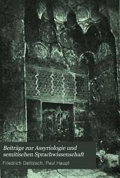 Beiträge zur Assyriologie und semitischen Sprachwissenschaft: Band 7,Ausgabe 1