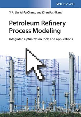 Petroleum Refinery Process Modeling PDF