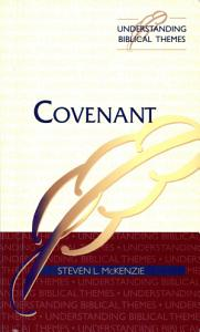 Covenant  biblical Themes Series  Book
