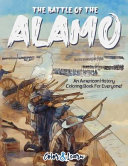 The Battle of the Alamo (Color and Learn)