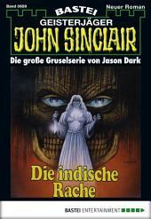 John Sinclair - Folge 0659: Die indische Rache