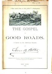 The Gospel of Good Roads: A Letter to the American Farmer