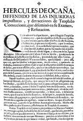Hercules de Ocaña defendido de las injuriosas composturas y detracciones de Teophilo Correccionis, que diseminó en su examen y refutacion