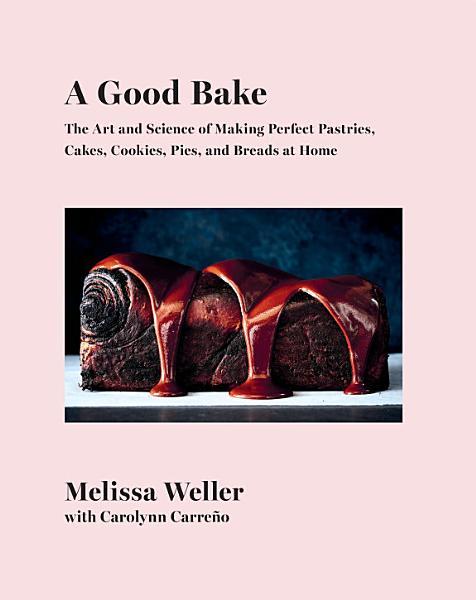 Download A Good Bake Book