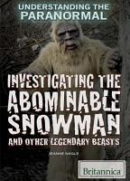 Investigating the Abominable Snowman and Other Legendary Beasts PDF