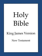 Holy Bible, King James Version (New Testament)