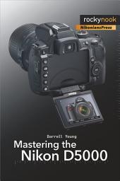 Mastering the Nikon: Part 5000
