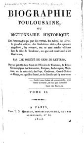 Biographie toulousaine: ou Dictionnaire historique de personages ... de Toulouse ...