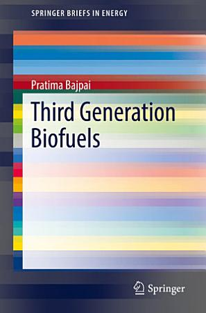 Third Generation Biofuels PDF