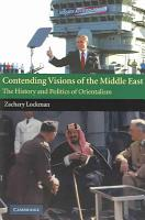 Contending Visions of the Middle East PDF