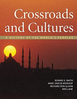 Crossroads and Cultures  Combined Volume Book