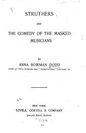 Struthers: And The Comedy of the Masked Musicians