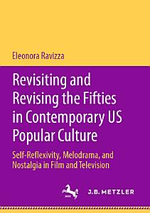 Revisiting and Revising the Fifties in Contemporary US Popular Culture PDF