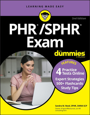 PHR SPHR Exam For Dummies with Online Practice