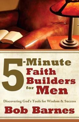 5 Minute Faith Builders for Men PDF