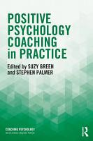 Positive Psychology Coaching in Practice PDF