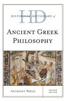 Historical Dictionary of Ancient Greek Philosophy PDF