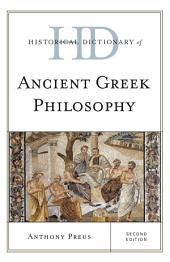 Historical Dictionary of Ancient Greek Philosophy: Edition 2