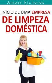 Início de Uma Empresa de Limpeza Doméstica