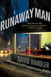 Runaway Man: A Mystery