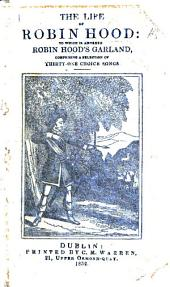 The life of Robin Hood. A chapbook