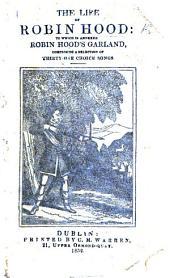 The life of Robin Hood. A chapbook