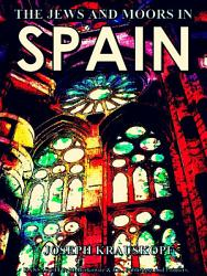 Jews And Moors In Spain Book PDF