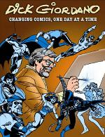 Dick Giordano: Changing Comics, One Day at a Time