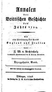 Annalen der brittischen Geschichte des Jahrs 1788 [-1796]: als eine Fortsetzung des Werks England und Italien, Band 13