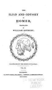 The Iliad and Odyssey: Volume 3
