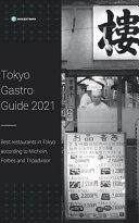 Tokyo Gastro Guide 2021