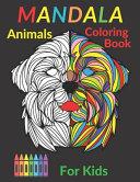 Mandala Animals Coloring Book For Kids