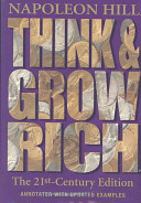 Think and Grow Rich  The 21st Century Edition